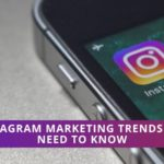 Instagram marketing trends 2020
