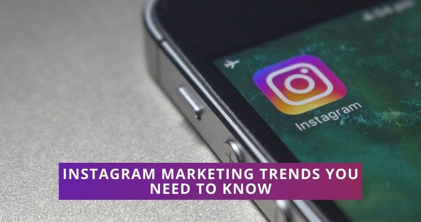 Instagram marketing trends 2020